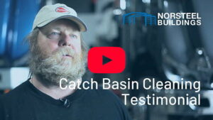 Norsteel Buildings Catch Basin Cleaning Testimonial