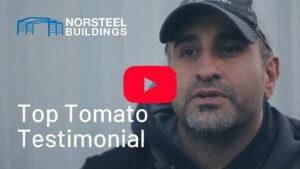 Norsteel Buildings Top Tomato Testimonial